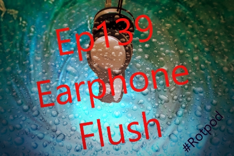 Ep139 Earphone Flush